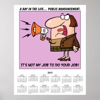 2015 Calendar Overworked Poster