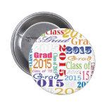 2015 Graduate 6 Cm Round Badge
