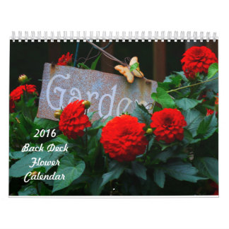 2016 Back Deck Flower Calendar