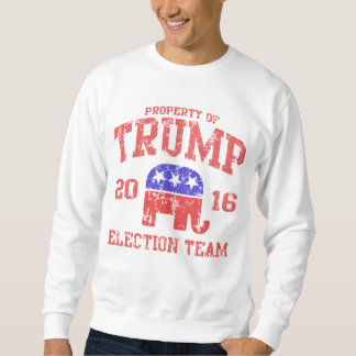 2016 Donald Trump Election Team Sweatshirt