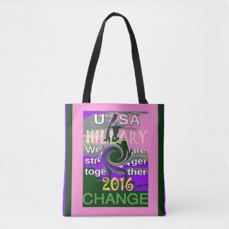 2016 Election Hillary USA We Are Stronger Together Tote Bag