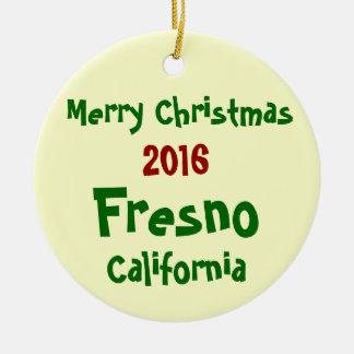 2016 Fresno California MERRY CHRISTMAS ORNAMENT