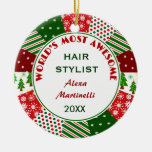 2016 Most Awesome Hair Stylist or Any Person Round Ceramic Decoration