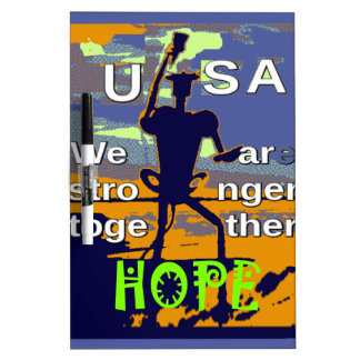 2016 US election Hillary Clinton hope Stronger Tog Dry Erase Boards