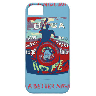 2016 USA Have a Nice Day Hillary Stronger Together iPhone 5 Case