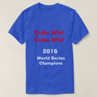 2016 World Series Champions T-Shirt