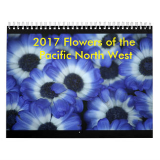 2017 Flowers of the Pacific Northwest Calendar