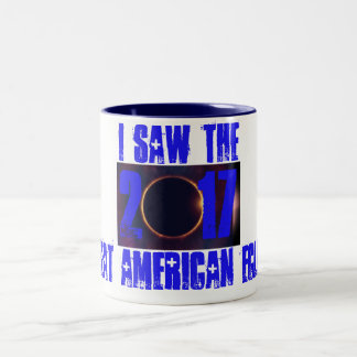 2017 I Saw The Eclipse Two-Tone Coffee Mug