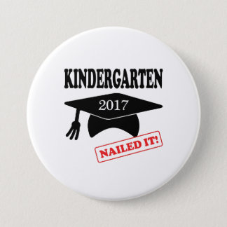2017 Kindergarten Nailed It 7.5 Cm Round Badge