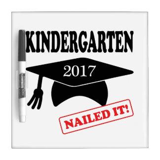 2017 Kindergarten Nailed It Dry Erase Board