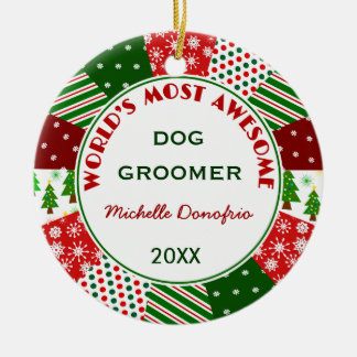 2017 Most Awesome Dog Groomer Christmas gift Ceramic Ornament