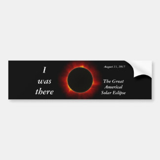 "2017 Solar Eclipse ""I was there"" edition Bumper Sticker"