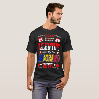 2018 First Valentine With Hot Andorran Wife Gift T-Shirt