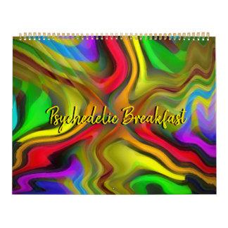 2018 Psychedelic Breakfast Abstract Art Calendar