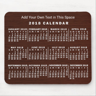 2018 Year Monthly Calendar Wood Grain Custom Text Mouse Pad