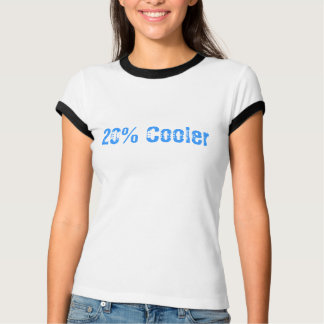 20% Cooler - RD Quote T-Shirt