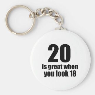 20 Is Great When You Look Birthday Key Ring