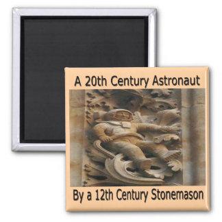 20th Century astronaut by 12th century stonemason Square Magnet