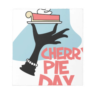 20th February - Cherry Pie Day - Appreciation Day Notepad