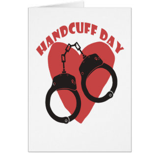 20th February - Handcuff Day - Appreciation Day Card