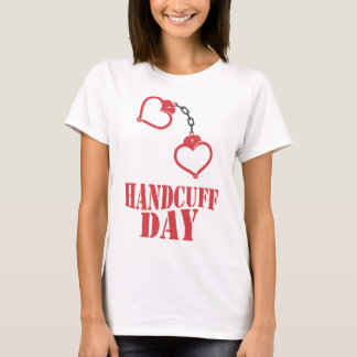 20th February - Handcuff Day T-Shirt