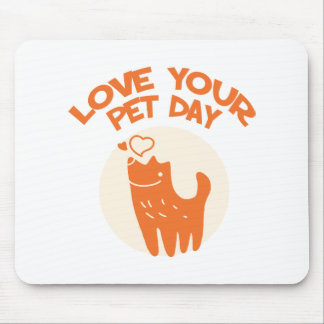 20th February - Love Your Pet Day Mouse Pad