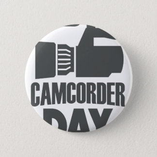 20th January - Camcorder Day 6 Cm Round Badge