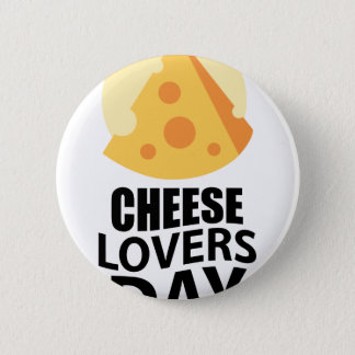 20th January - Cheese Lovers Day 6 Cm Round Badge