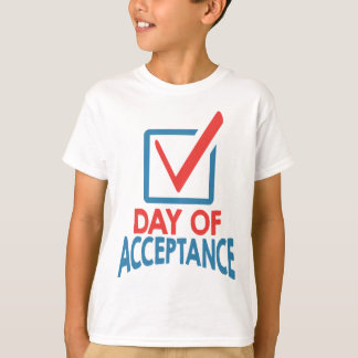 20th January - Day of Acceptance T-Shirt