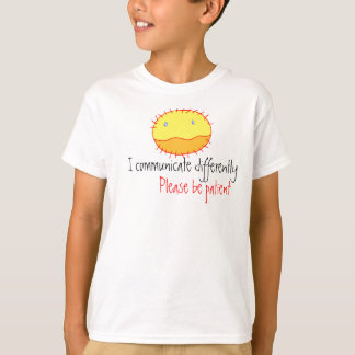 21244555, I communicate differently, Please be ... T-Shirt