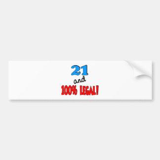 21 and 100% legal car bumper sticker