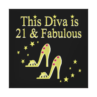 21 AND FABULOUS GOLD SHOE QUEEN DESIGN CANVAS PRINT