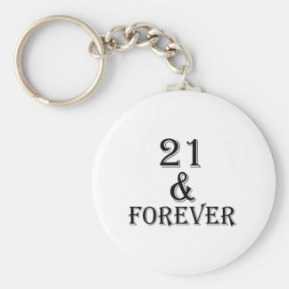 21 And  Forever Birthday Designs Key Ring