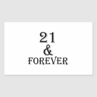 21 And  Forever Birthday Designs Rectangular Sticker