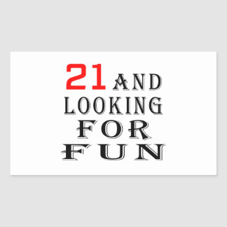 21 and looking for fun birthday designs stickers