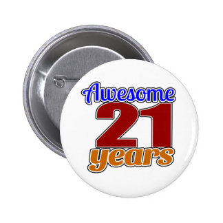 21 Awesome Birthday 6 Cm Round Badge