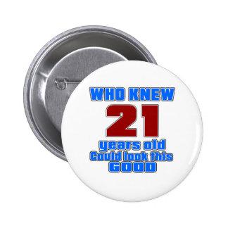 21 birthday designs 6 cm round badge