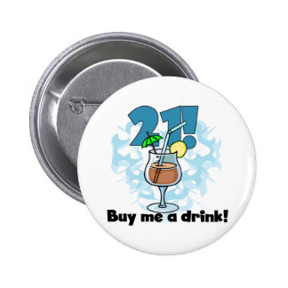 21 Buy Me a Drink T-shirts and Gifts 6 Cm Round Badge