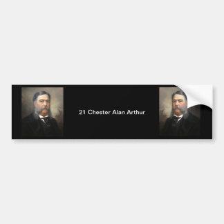 21 Chester Alan Arthur Bumper Sticker