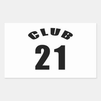 21 Club Birthday Designs Rectangular Sticker