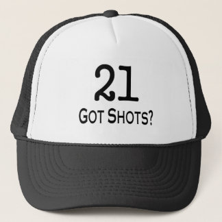 21 Got Shots Trucker Hat