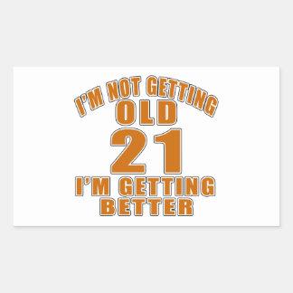 21 I Am Getting Better Rectangular Sticker