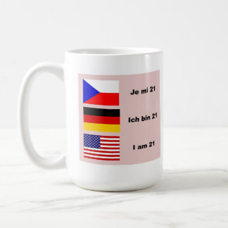 21 in 3 languages coffee mug