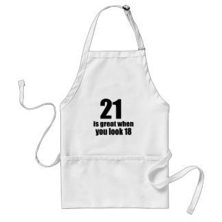 21 Is Great When You Look Birthday Standard Apron