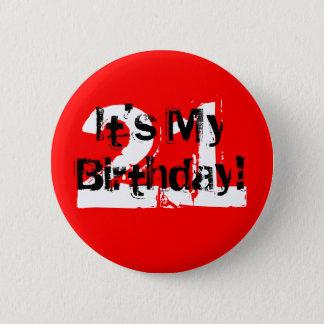 21, It's My Birthday! 6 Cm Round Badge