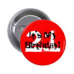 21, It's My Birthday! Pinback Button