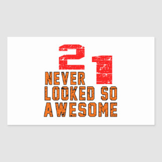 21 never looked so awesome rectangular sticker