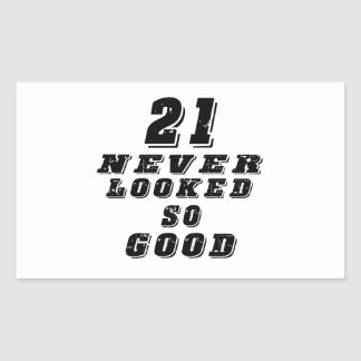 21 never looked so good rectangular stickers