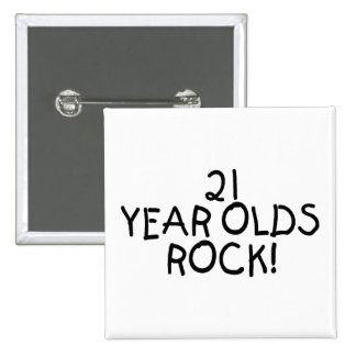 21 Year Olds Rock 15 Cm Square Badge