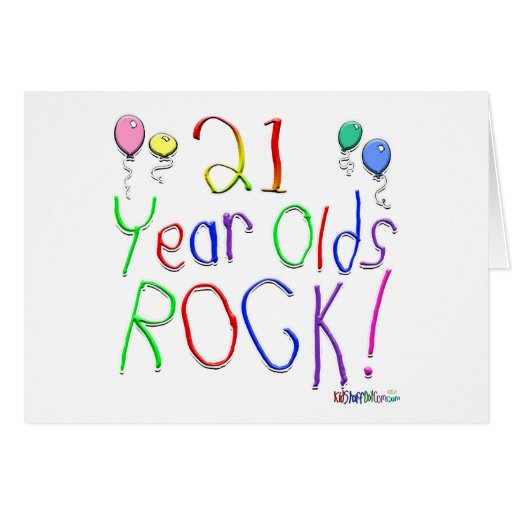 21 Year Olds Rock ! Greeting Cards